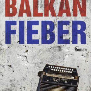 Roman: Balkanfieber