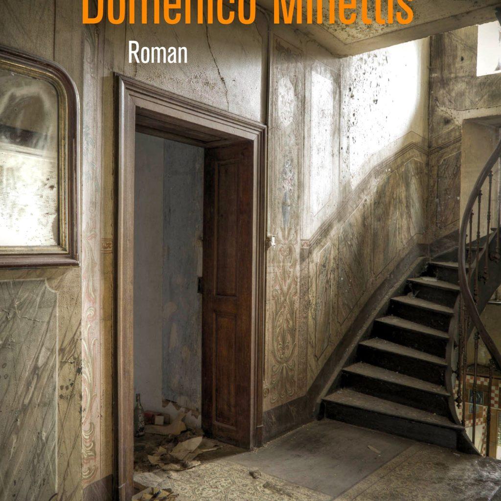 Roman: Der Nachlass Domenico Minettis