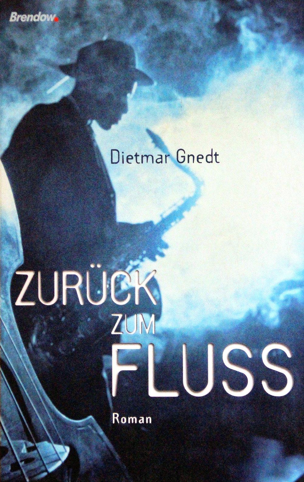 Roman: Zurück zum FLuss
